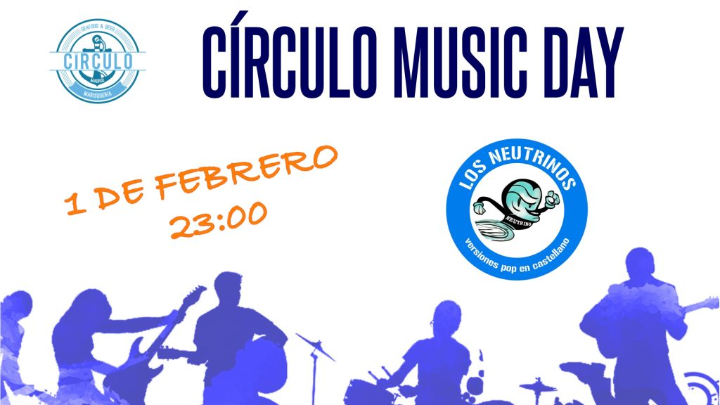 Circulo Music Day Enero 2019