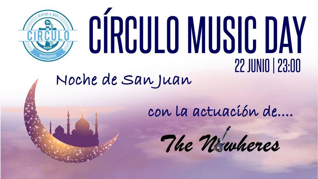 Noche de San Juan Circulo Music Day 2019 ¡Bienvenido verano!