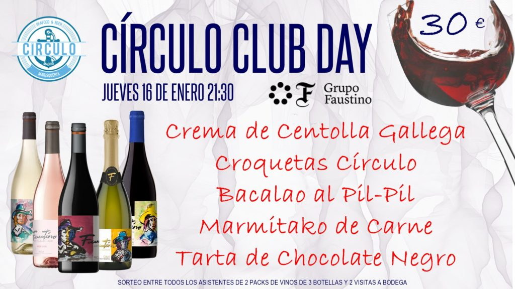 Próximo #CirculoClubDay Enero 2020 con Grupo Faustino