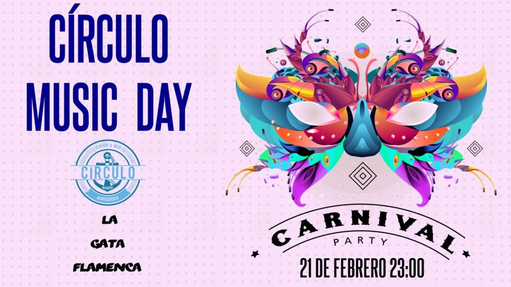 Carnaval 2020 Veneciano #CirculoMusicDay